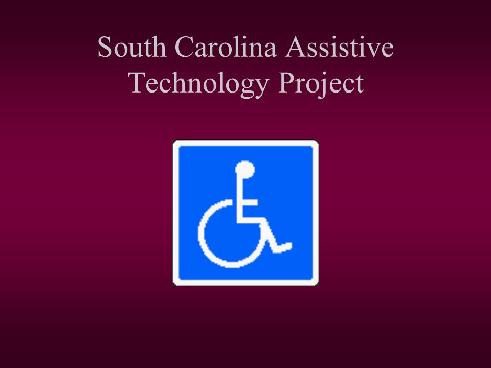 South Carolina Assistive Technology Project