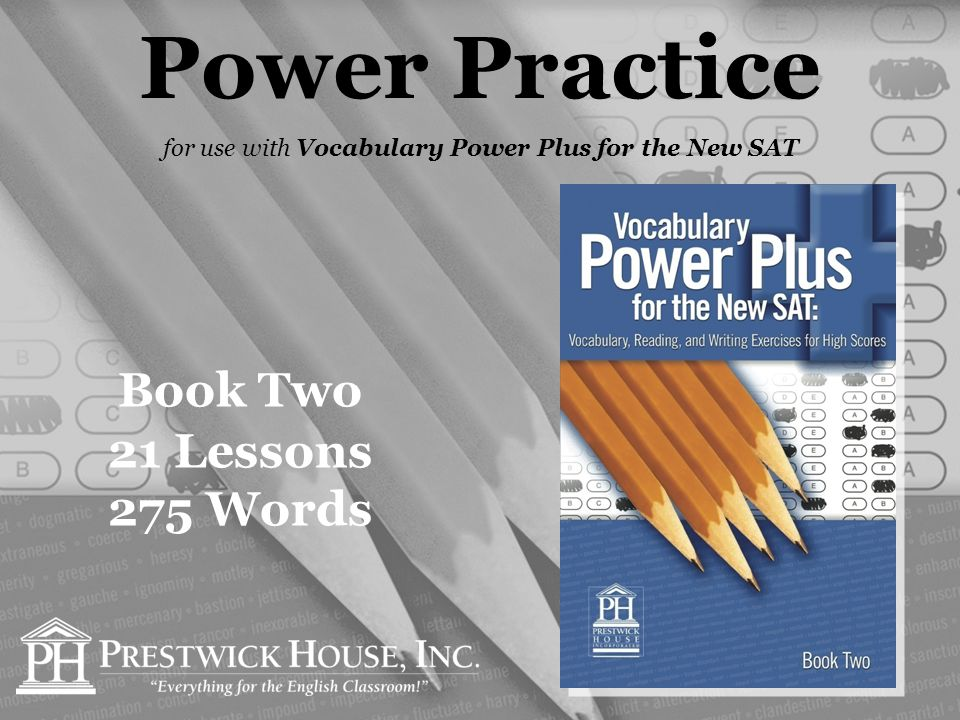 Power Practice for use with Vocabulary Power Plus for the New SAT Book Two 21 Lessons 275 Words