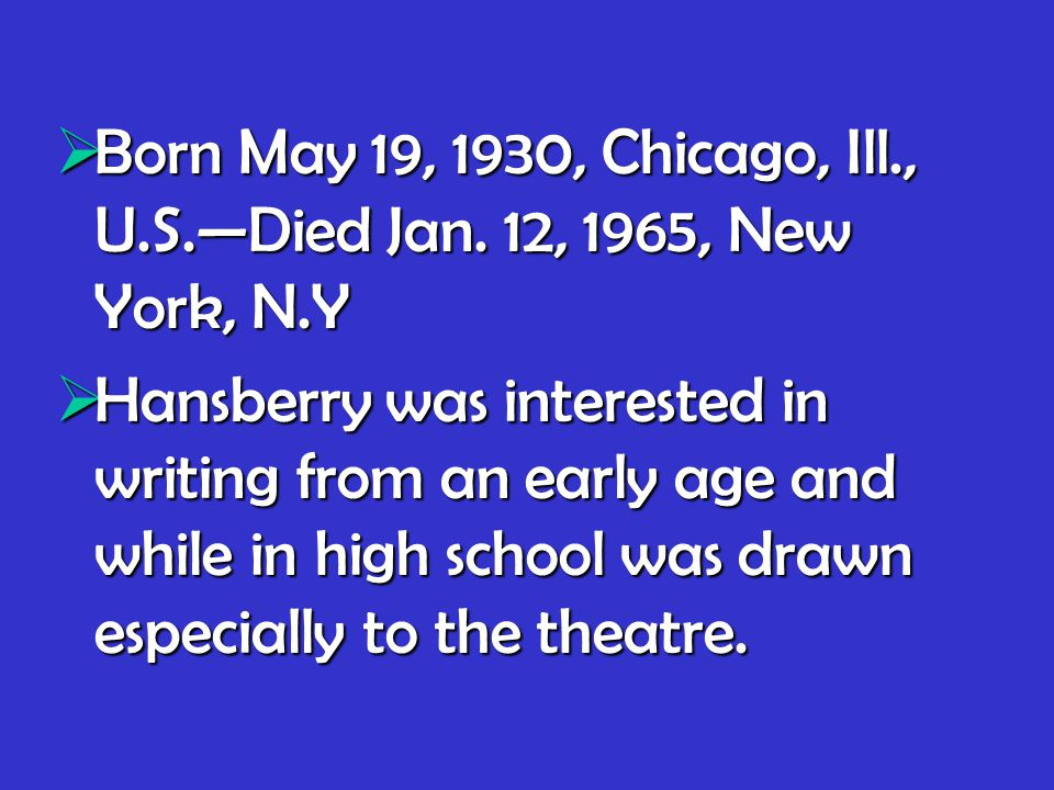  Born May 19, 1930, Chicago, Ill., U.S.—Died Jan.