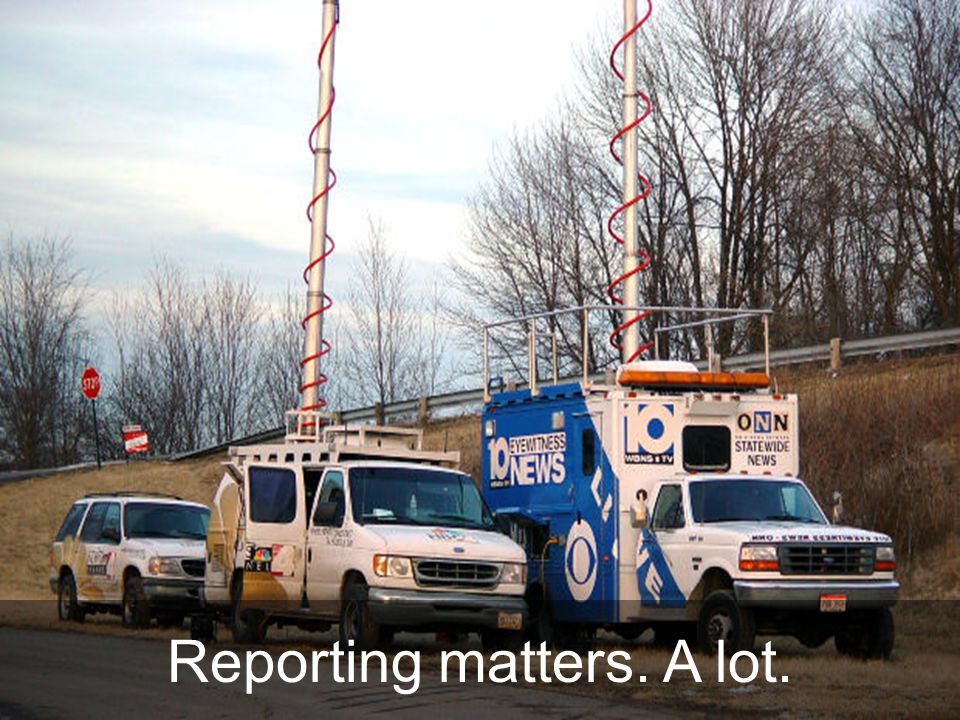 Reporting matters. A lot.