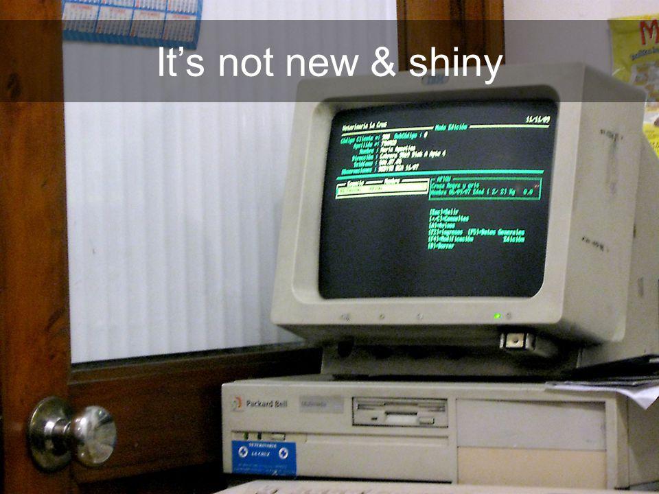 It's not new & shiny