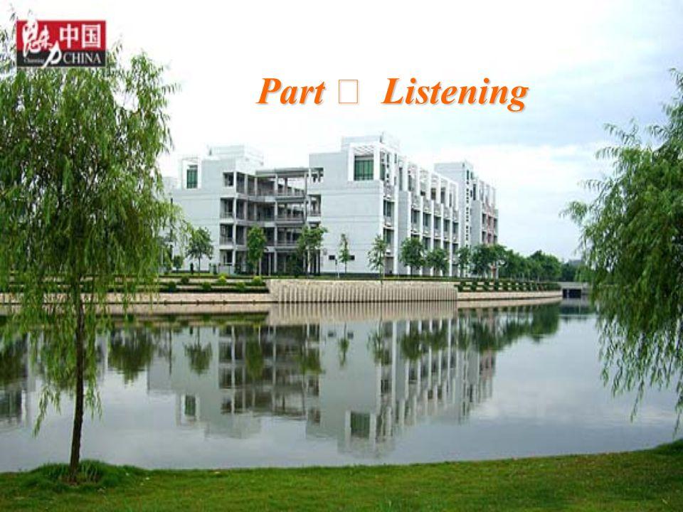 Part Ⅲ Listening