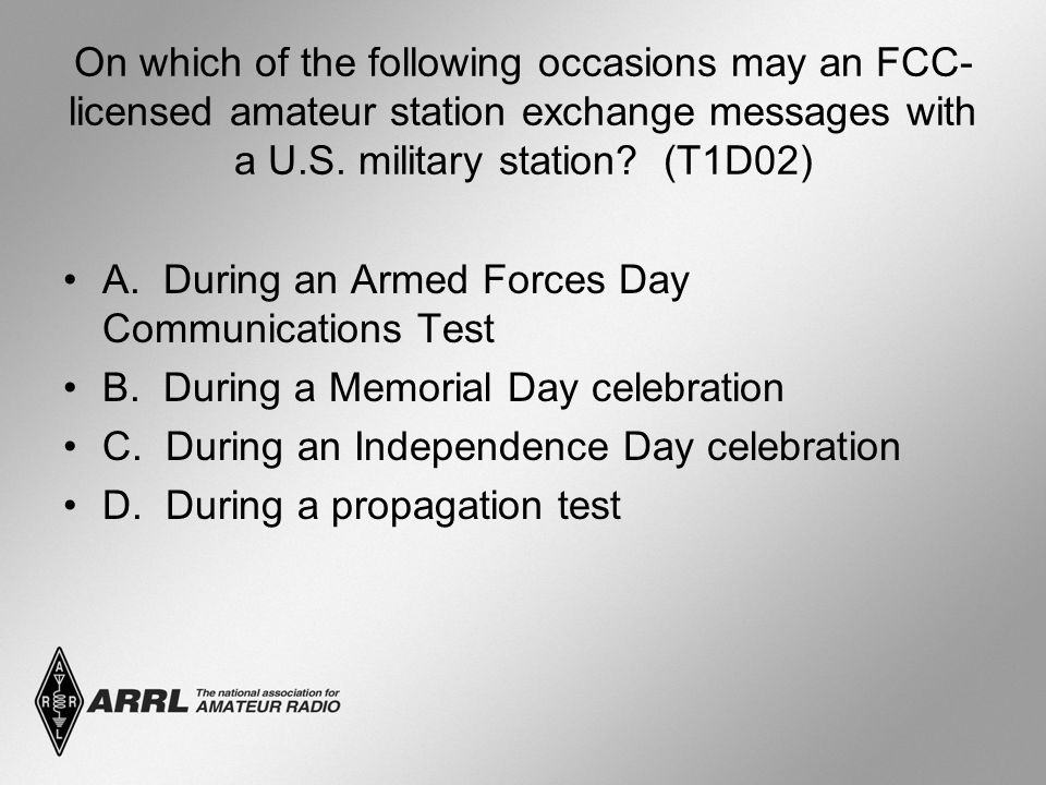 On which of the following occasions may an FCC- licensed amateur station exchange messages with a U.S.