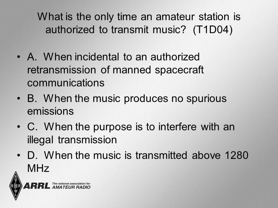 What is the only time an amateur station is authorized to transmit music? (T1D04) A. When incidental to an authorized retransmission of manned spacecr