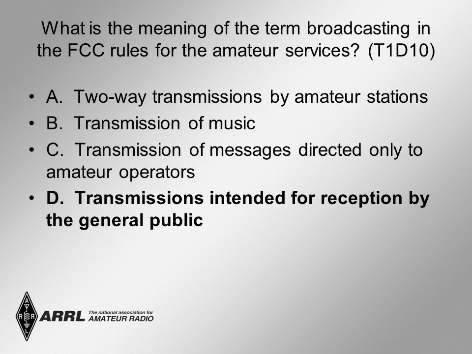 What is the meaning of the term broadcasting in the FCC rules for the amateur services.