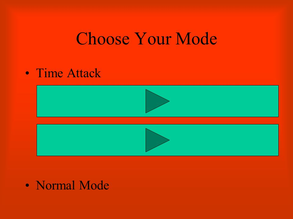 Choose Your Mode Time Attack Normal Mode