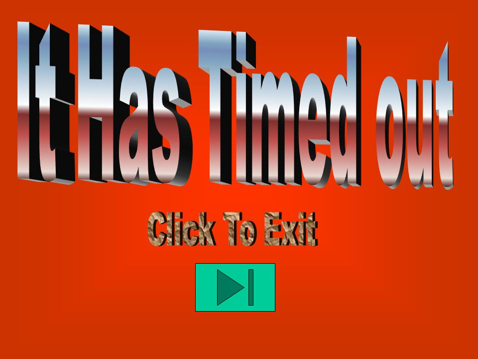 Click button below to exit