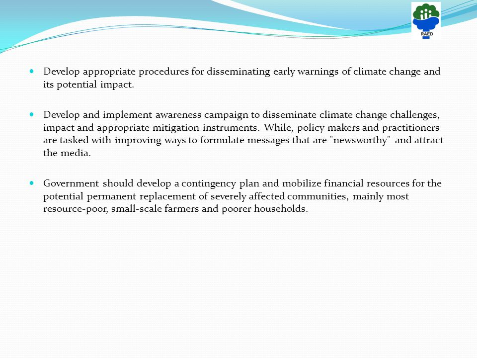 Develop appropriate procedures for disseminating early warnings of climate change and its potential impact.