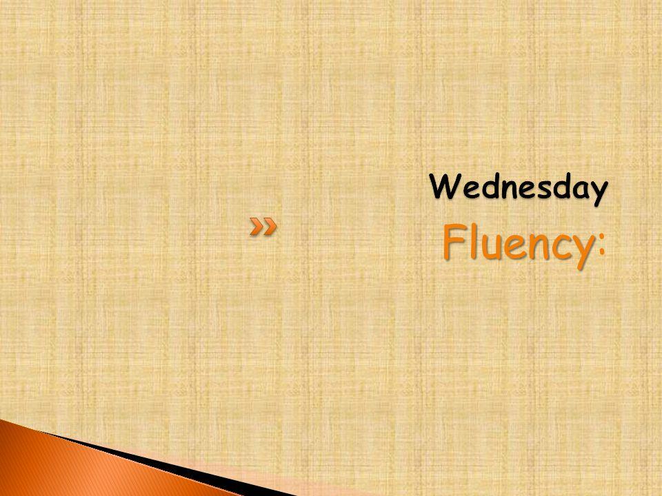 Fluency Fluency: