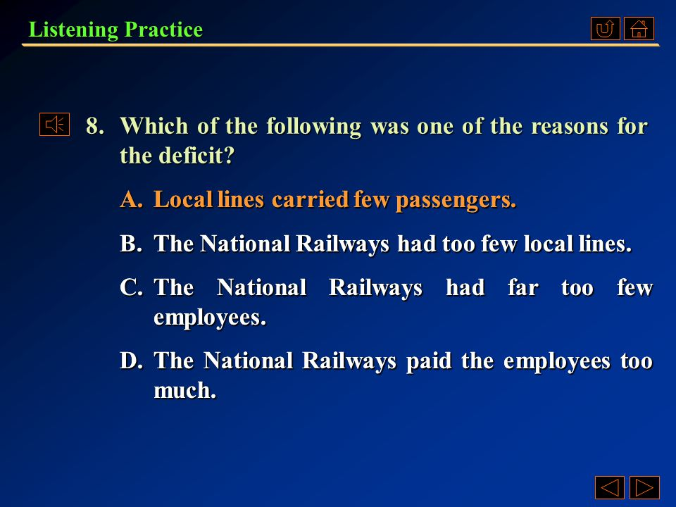 A.To take action to reduce the deficits. B.To reform the National Railways. C.To set up a commission to solve the problem. D.To cancel the subsidies.