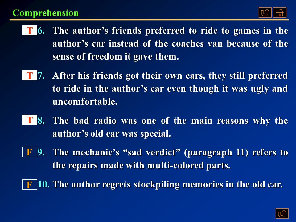 1.The author is now sorry that he lost control over his emotions when his first car was towed off to the junkyard. 2.The author views his feelings for