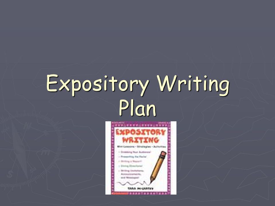 Expository Writing Plan