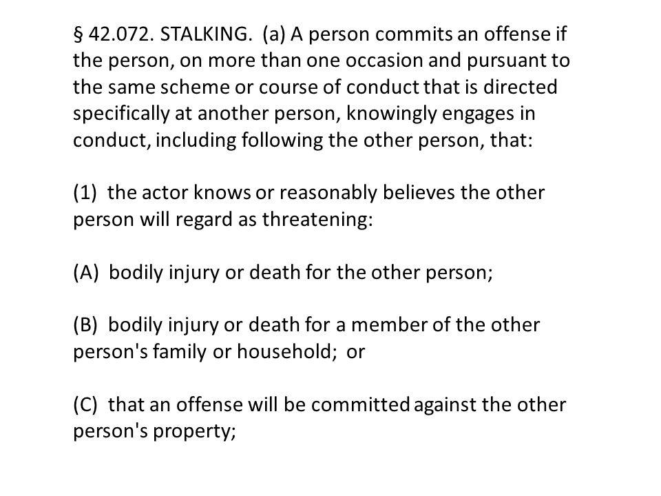 § 42.072. STALKING.