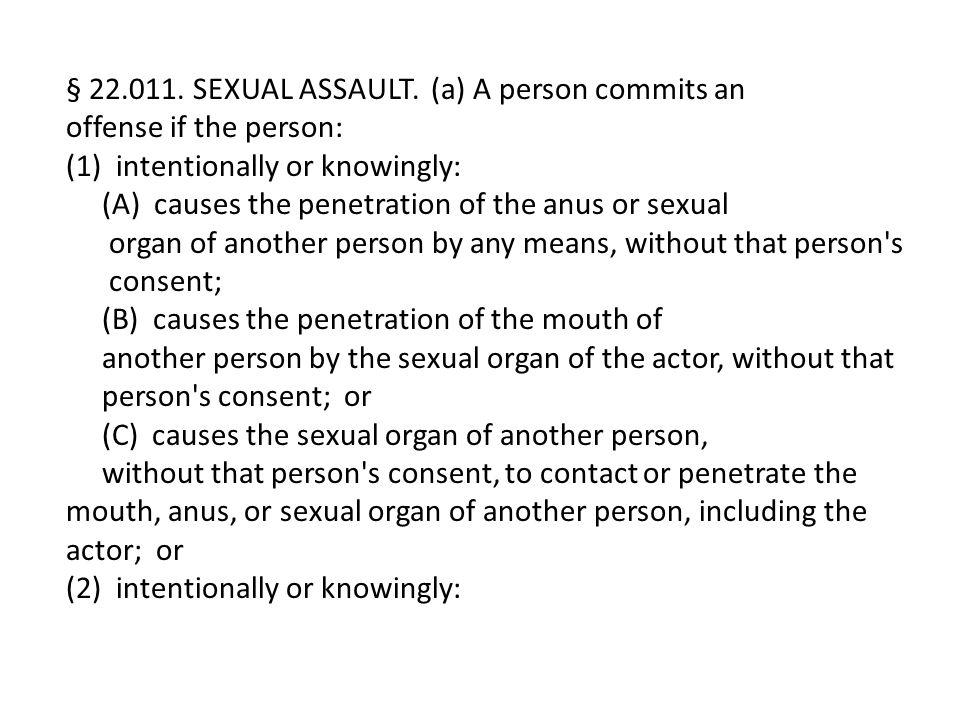 § 22.011. SEXUAL ASSAULT.