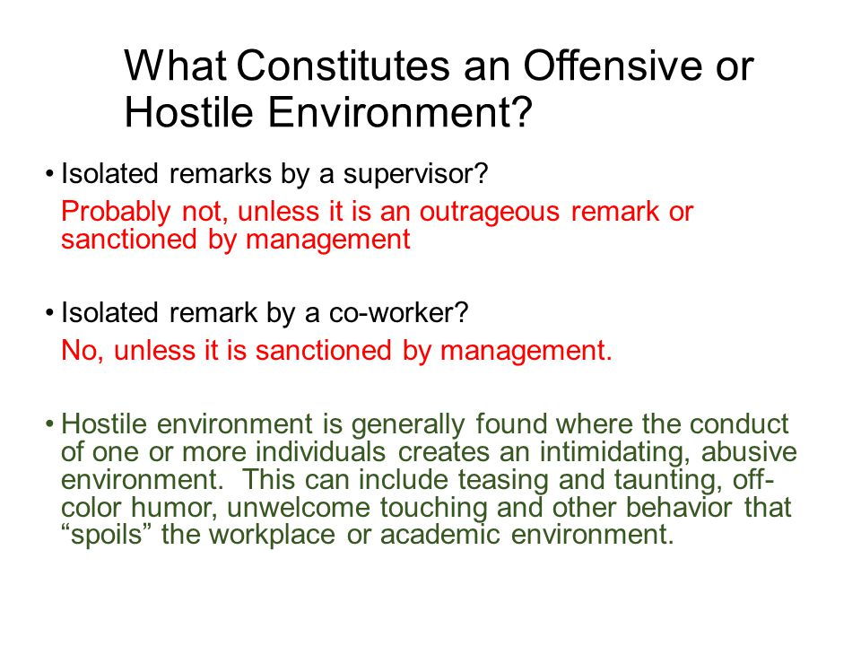 What Constitutes an Offensive or Hostile Environment.