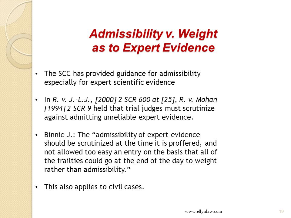 Admissibility v. Weight as to Expert Evidence.