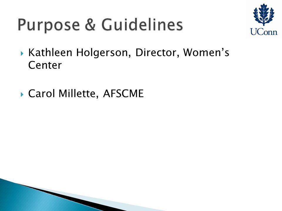  Kathleen Holgerson, Director, Women's Center  Carol Millette, AFSCME