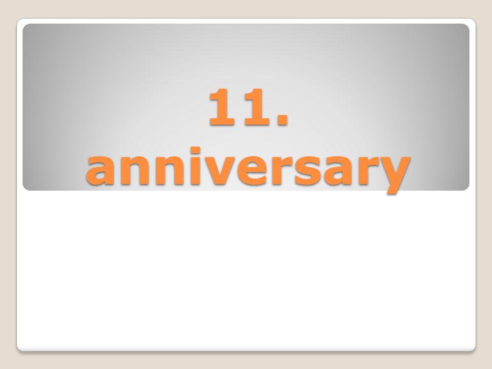 11. anniversary