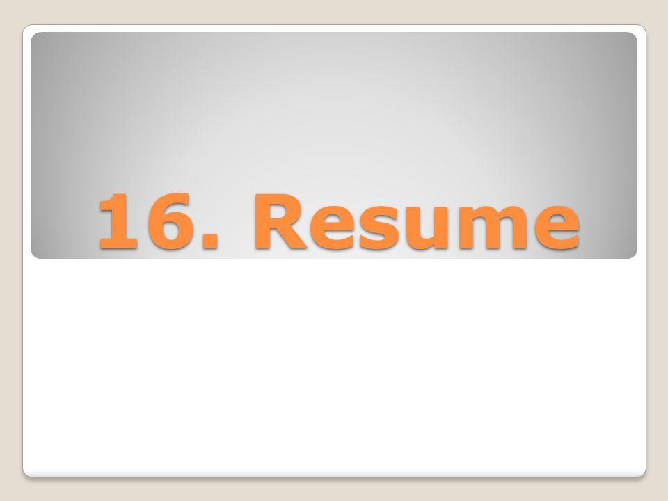 16. Resume