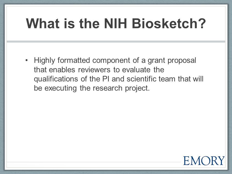 What is the NIH Biosketch.