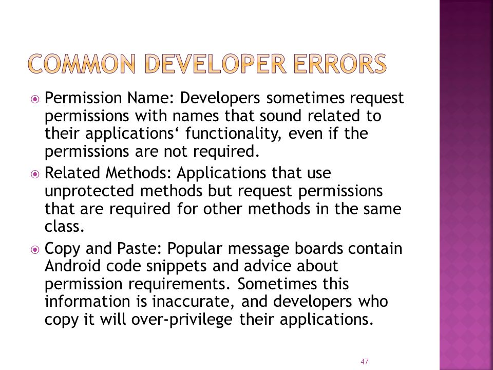  Permission Name: Developers sometimes request permissions with names that sound related to their applications' functionality, even if the permission