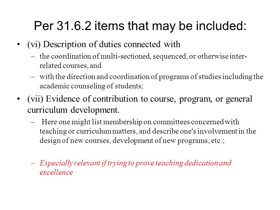 (vi) Description of duties connected with –the coordination of multi-sectioned, sequenced, or otherwise inter- related courses, and –with the directio