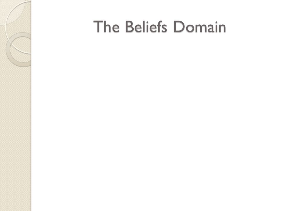 The Beliefs Domain