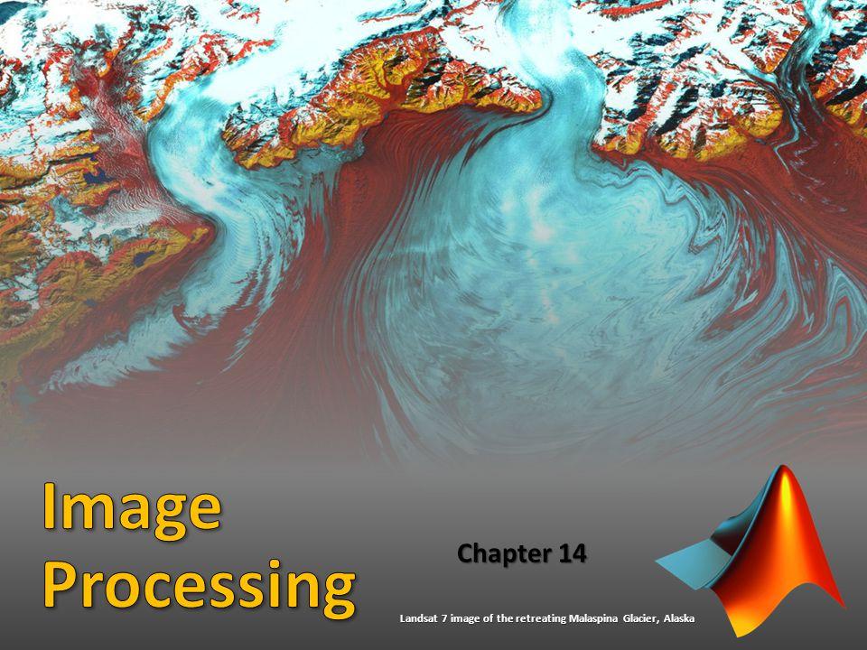 Chapter 14 Landsat 7 image of the retreating Malaspina Glacier, Alaska