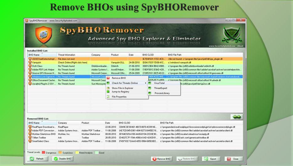 Remove BHOs using SpyBHORemover www.SecurityXploded.com