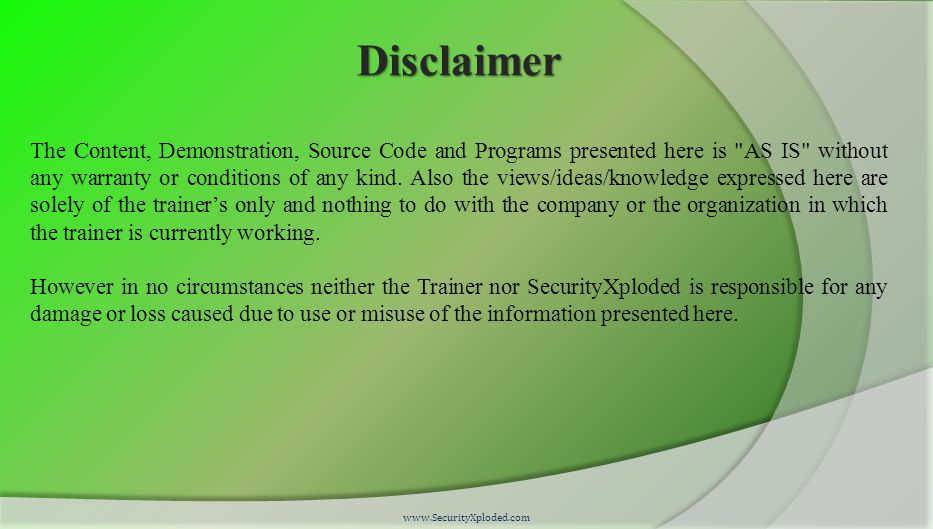 Disclaimer The Content, Demonstration, Source Code and Programs presented here is AS IS without any warranty or conditions of any kind.