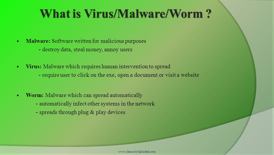 Symptoms of Infection  Unusual Behaviour in Applications  System Slowdown  (Suddenly) Laptop Getting Heated Heavily  Password Change/Reset Emails for your Bank or Online Accounts  Surprise Financial Transactions on your Credit Cards www.SecurityXploded.com