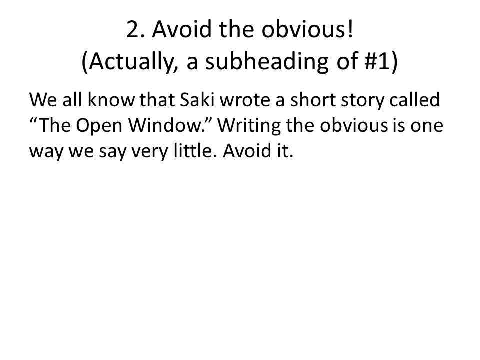 2. Avoid the obvious.