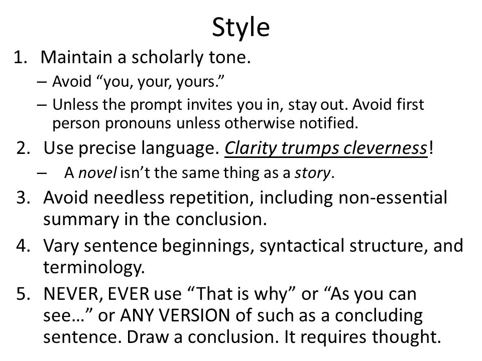 Style 1.Maintain a scholarly tone.
