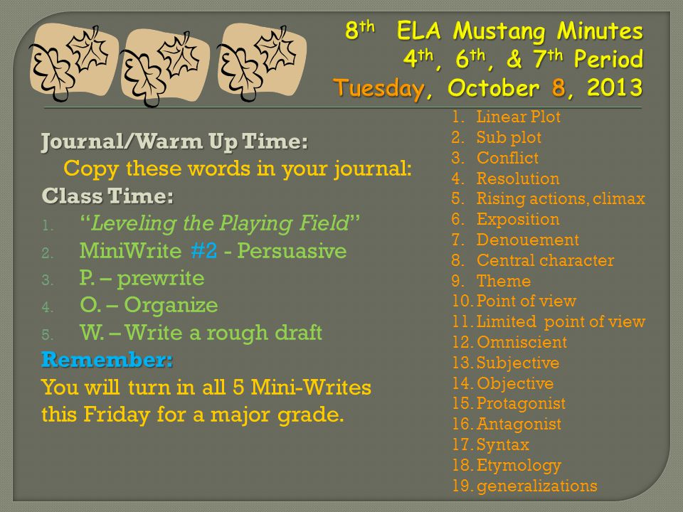 Journal/Warm Up Time: Copy these words in your journal: Class Time: 1.