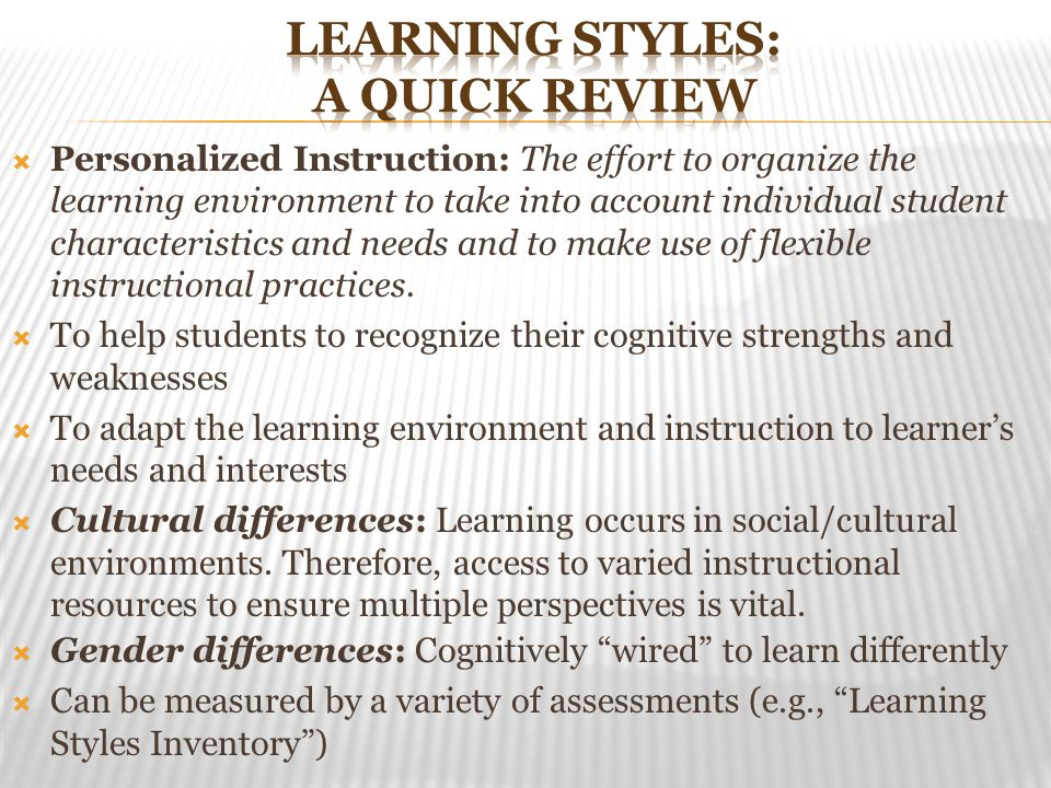  Personalized Instruction: The effort to organize the learning environment to take into account individual student characteristics and needs and to make use of flexible instructional practices.
