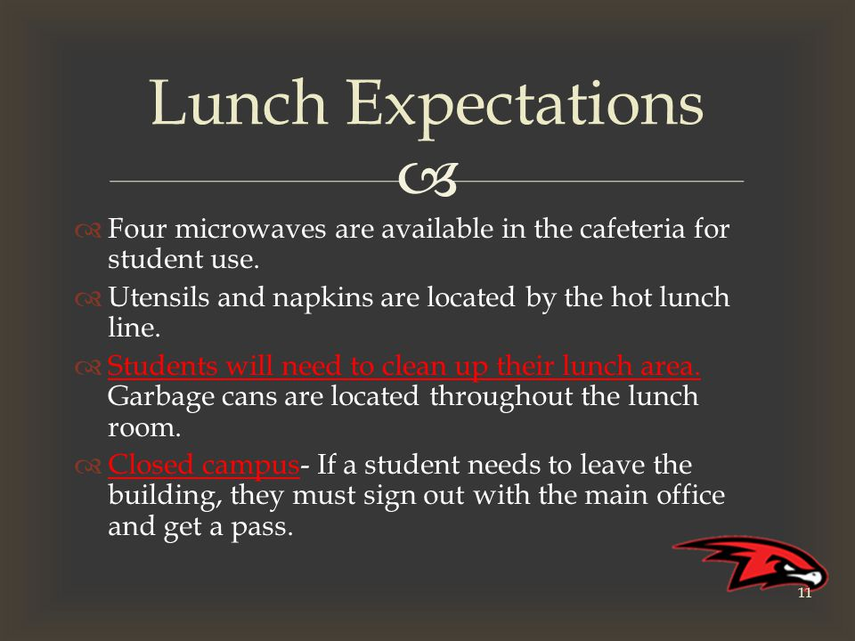   Four microwaves are available in the cafeteria for student use.