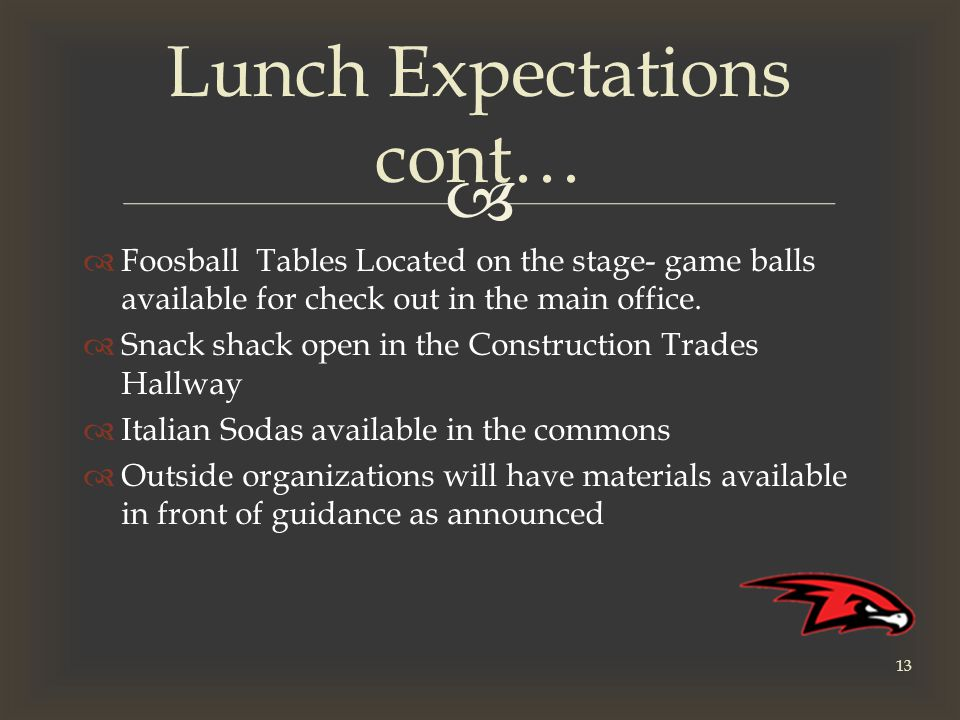   Foosball Tables Located on the stage- game balls available for check out in the main office.