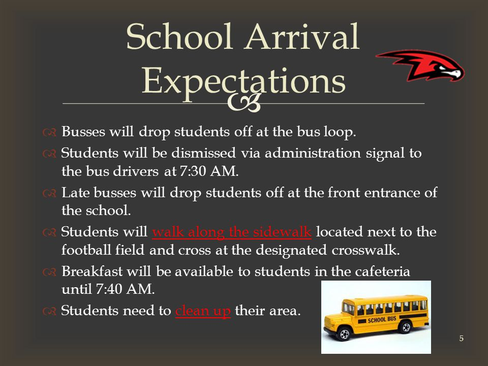   Busses will drop students off at the bus loop.