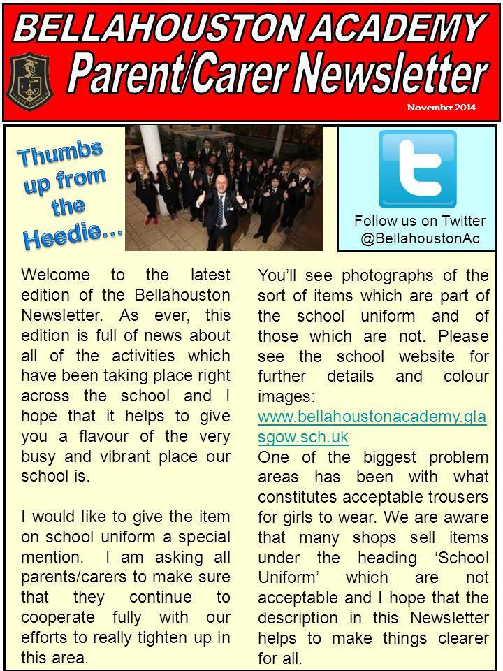 November 2014 Welcome to the latest edition of the Bellahouston Newsletter.