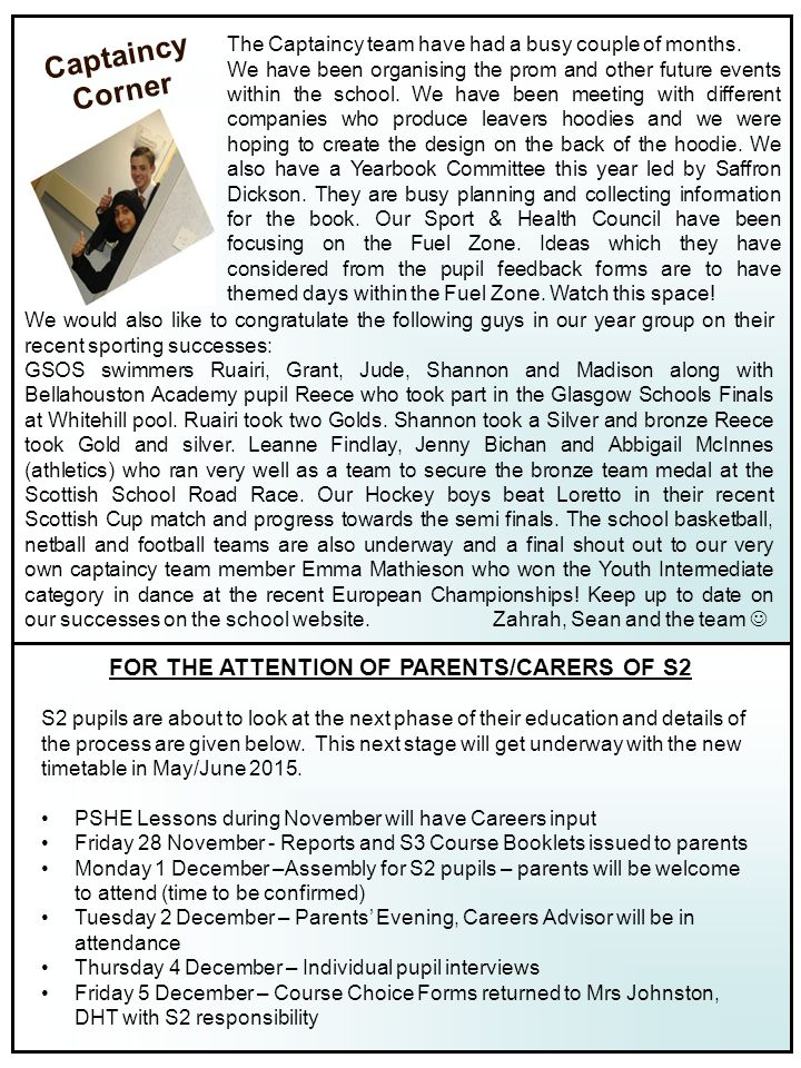 FOR THE ATTENTION OF PARENTS/CARERS OF S2 S2 pupils are about to look at the next phase of their education and details of the process are given below.