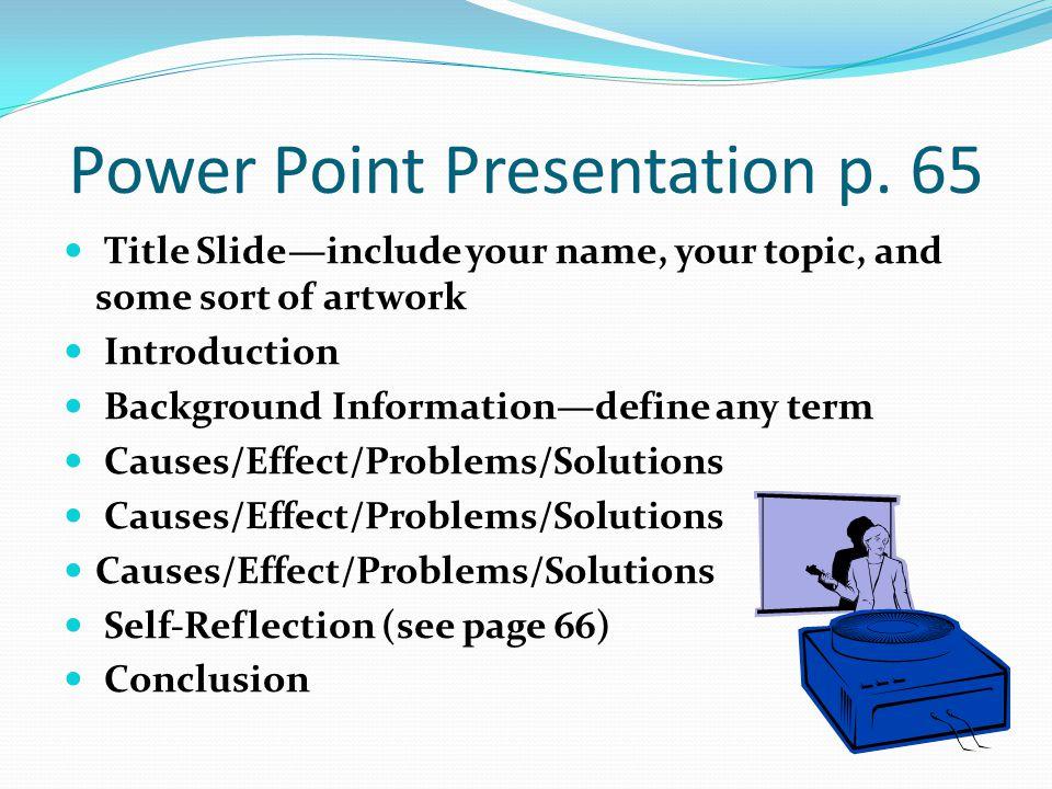Power Point Presentation p.