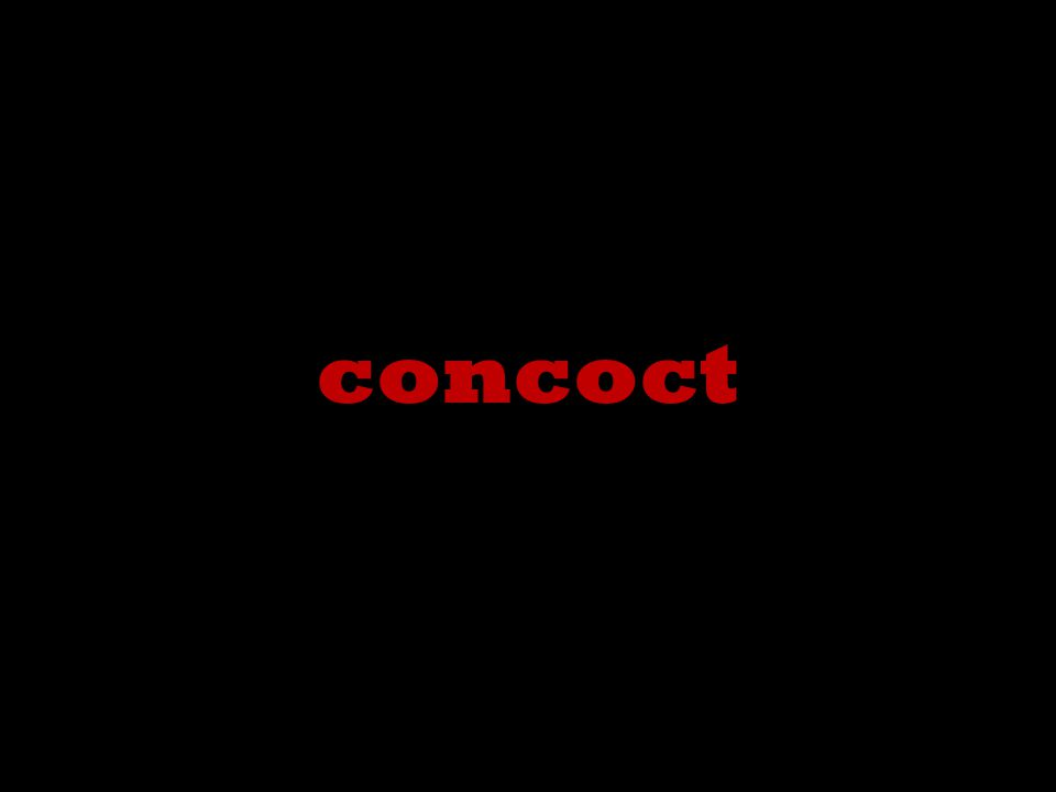 concoct