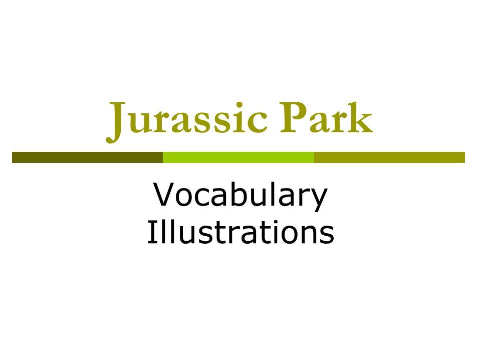Jurassic Park Vocabulary Illustrations