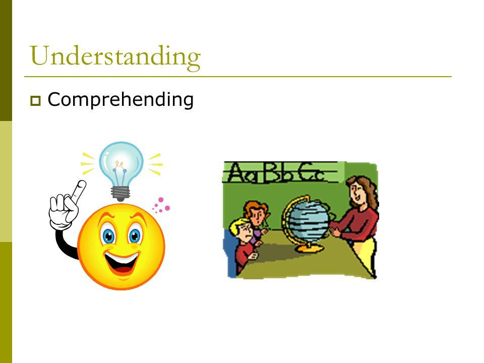 Understanding  Comprehending
