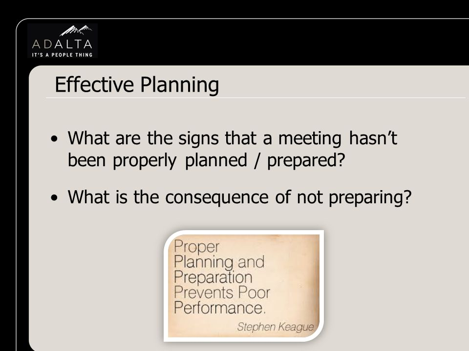 What are the signs that a meeting hasn't been properly planned / prepared.
