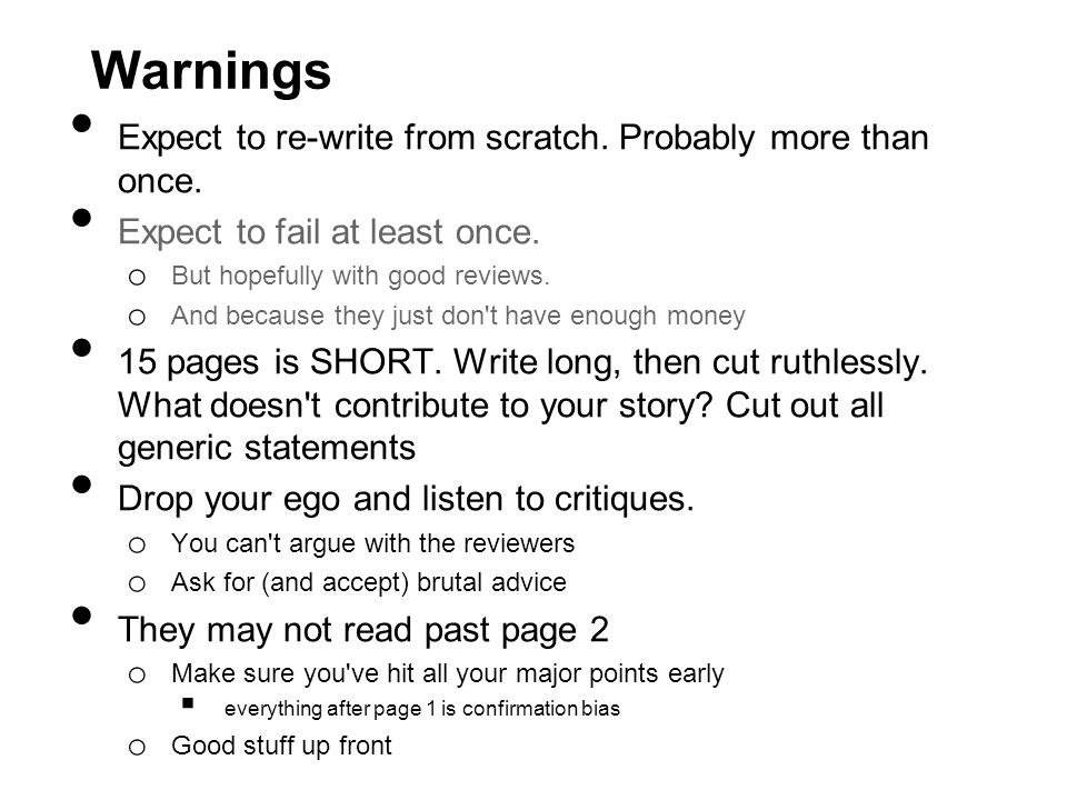 Warnings Expect to re-write from scratch. Probably more than once.