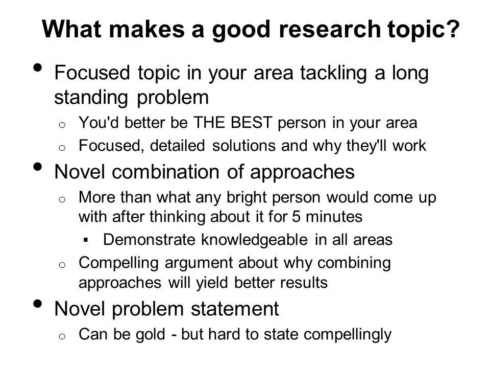 What makes a good research topic.