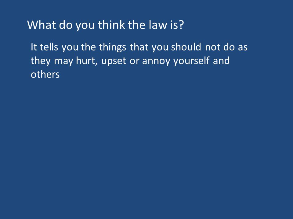 What do you think the law is.