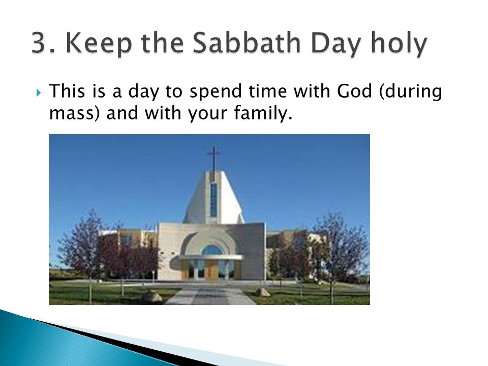  This is a day to spend time with God (during mass) and with your family.