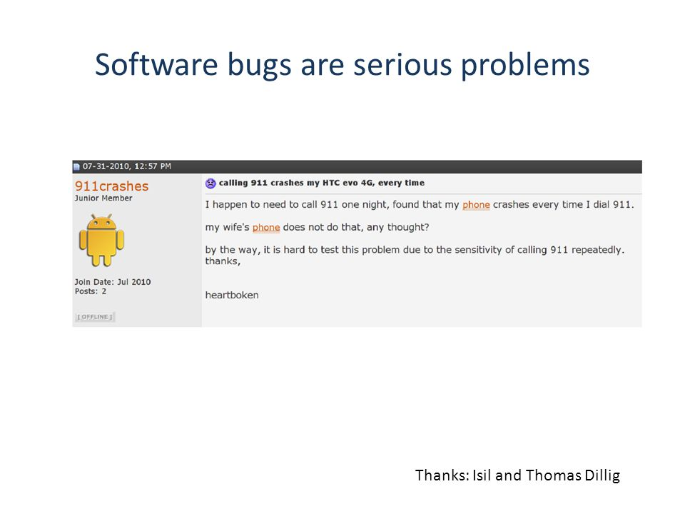 Static Analysis Long research history Decade of commercial products – FindBugs, Fortify, Coverity, MS tools, …
